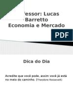 Aula 1,2 e 3Economia e Mercado