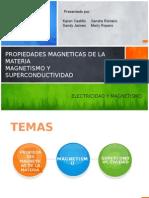 Propiedades magneticas de la materia  y superconductividad