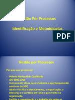 Gestão Por Processos - Metodologias