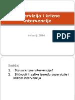Supervizija i Krizne Intervencije i Nesvjesni Procesi u Superviziji