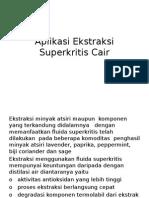 Aplikasi Ekstraksi Superkritis Cair
