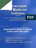 Corso Base Di Medicina Cellulare Prima Parte (1)