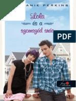 Stephanie Perkins - Lola És a Szomszéd Srác