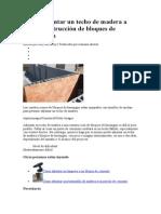Cómo Adjuntar Un Techo de Madera a Una Construcción de Bloques de Hormigón