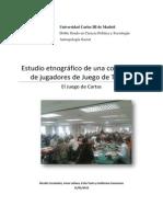 Estudio Etnográfico de Juego de Tronos LCG (Fenández, Lallana, Yuste y Zamorano)