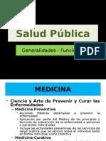 Salud Pública. Funciones de La Salud Pública (Clase 1)