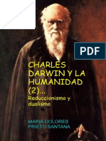 Charles Darwin y La Humanidad 2 Reduccionismo y Dualismo