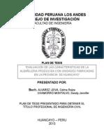 EVALUACION DE LAS CARACTERISTICAS DE LA ALBAÑILERIA PRODUCIDA CON UNIDADES FABRICADAS EN LA PROVINCIA  DE HUANCAYO Plan de Tesis