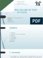 Medidores on-line de teor de polpa
