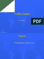 6 Traffic Cases