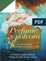 Perfume y pólvora. Vida y memorias de una campaña sin fin.
