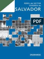 Perfil Del Sector Vivienda de El Salvador (El Salvador Housing Sector Profile)