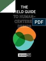 Field Guide to Human-Centered Design_IDEOorg_English-6b015db2a5cb79337de91e8f52a0ef03