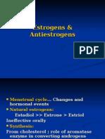 Estrogens Antiestrogens Progesterone Antiprogestins Contraception 3rd Yr