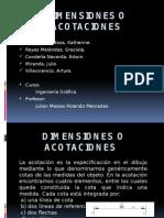 Dimensiones o Acotaciones