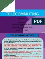 Tele Commuting