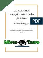 Heidegger Martin - La Palabra