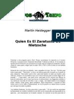 Heidegger Martin - Quien Es El Zaratusta de Nietzsche