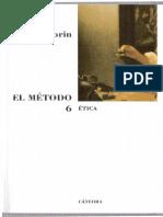 Morin, Edgar. El Método 6. Ética