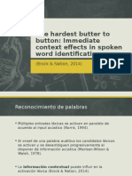 The hardest button to butter (Brock & Nation, 2014)