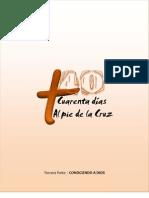 40 Dias Al Pie de La Cruz 3ra. Parte