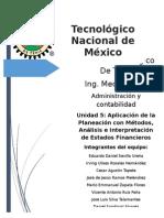 Aplicación de la Planeación con Métodos, Análisis e Interpretación de Estados Financieros