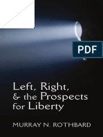 Left, Right, And the Prospects for Liberty by MURRAY N. ROTHBARD