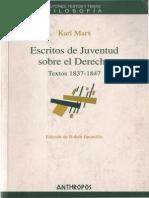 MARX, Karl, Escritos de Juventud Sobre El Derecho (1837 -1847)