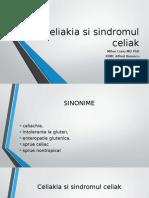 Celiakia si sindromul celiak.pptx
