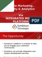 Mobile Marketing via Integrated Mobile Platform