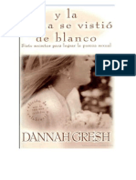 Y La Novia Se Vistio de Blanco. Dannah Gresh