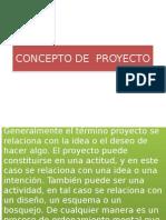 Concepto de Proyecto y Capacitacion