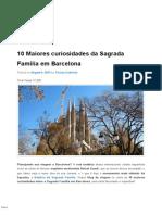 10 Maiores Curiosidades Da Sagrada Família Em Barcelona