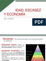 2. NECESIDAD, ESCASEZ Y ECONOMÍA