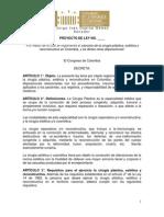Proyecto de Ley Propone Reglamentar El Ejercicio de La Cirugía Plástica, Estética y Reconstructiva