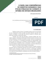 O PAPEL DAS CONFERÊNCIAS DE DIREITOS HUMANOS E DAS POLÍTICAS PÚBLICAS NO COMBATE À HOMOFOBIA NO ESTADO BRASILEIRO