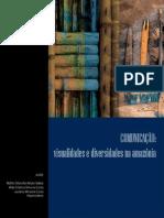 Comunicacao Visualidades e Diversidades Na Amazonia