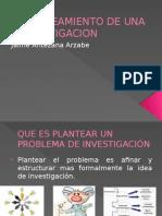 Tema 5 Planteamiento de Una Investigacion