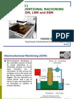 Lecture-12-Nonconventional Machining-ECM, EDM, EBM & LBM