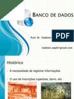 1 BancoDeDados Histórico