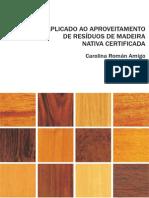 Design Aplicado Ao Aproveitamento de Residuos de Madeira C-(Low)