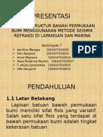Seismik Refraksi Kelompok 7