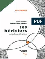 Bourdieu Pierre Passeron Jean Claude Les Heritiers Les Etudiants Et La Culture 1966