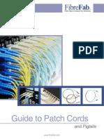 Patch Cords Pigtails 22-08-12