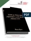 Marian Rujoiu-Tips and Tricks-Fii Mai Fericit