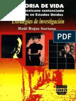 Historia Vida Mexicano Sentenciado Rojas Soriano