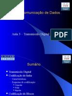 ComunicacaoNRZ(L),NRZ(M),BIphase.