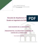 Presupuestos , Valoraciones y Control de Costes en La Edificación