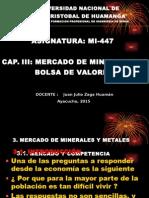 Mercado de Minerales  y Bolsa de Valores