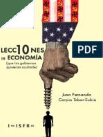 10 Lecciones de Economia (Que l - Juan Fernando Carpio Tobar-Subi